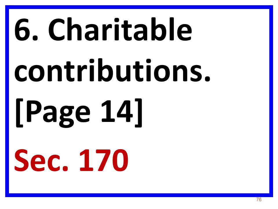 6. Charitable contributions. [Page 14]